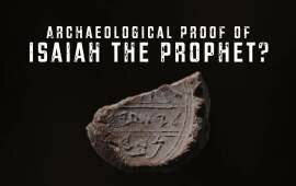 Has Eilat Mazar Discovered Archaeological Evidence of Isaiah the Prophet?
