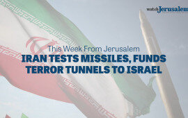 Iran Tests Missiles, Funds Terror Tunnels to Israel